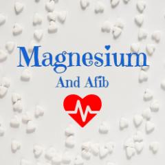 Magnesium and Afib